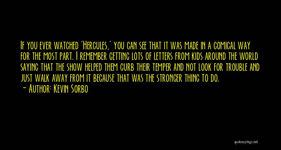 Getting Letters Quotes By Kevin Sorbo