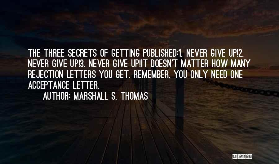 Getting Letters Quotes By Marshall S. Thomas