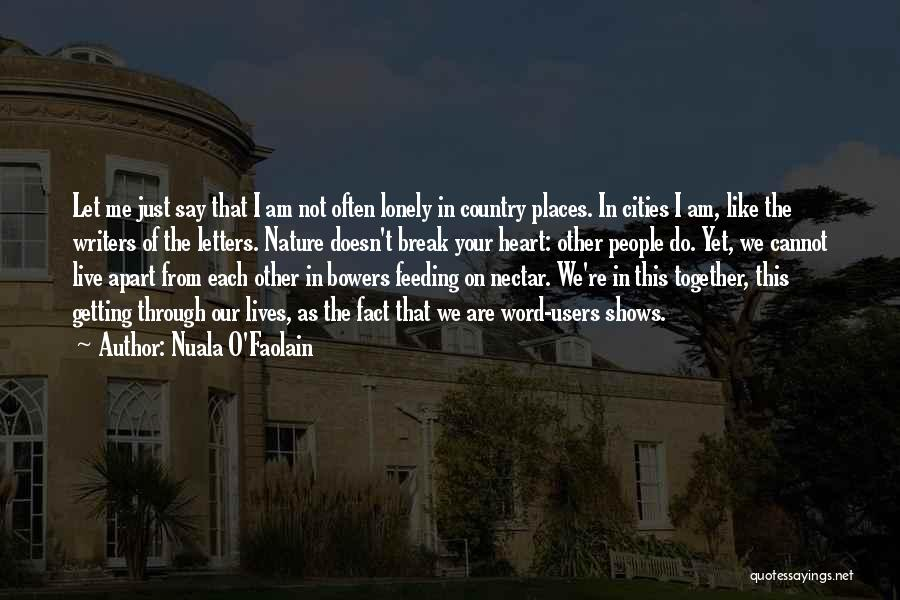 Getting Letters Quotes By Nuala O'Faolain