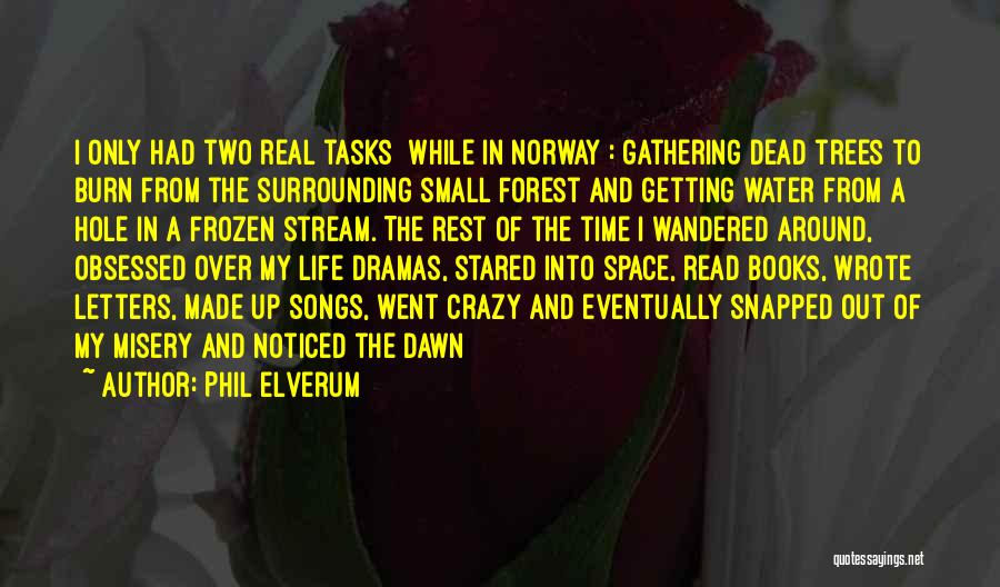 Getting Letters Quotes By Phil Elverum
