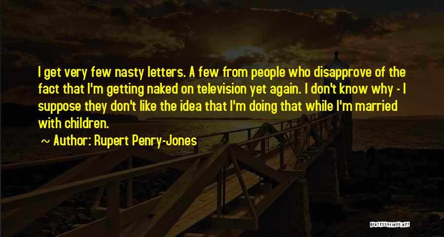 Getting Letters Quotes By Rupert Penry-Jones