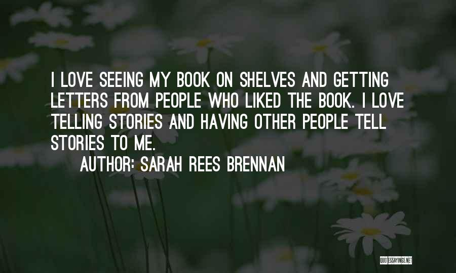 Getting Letters Quotes By Sarah Rees Brennan