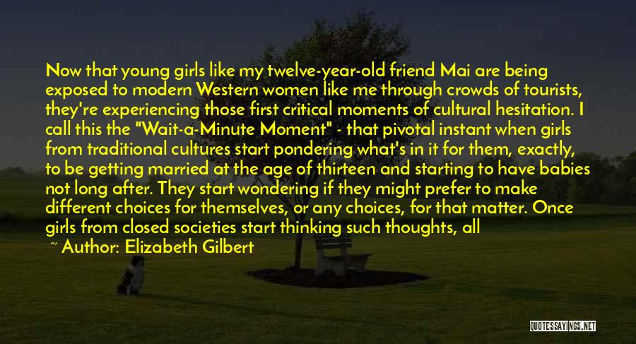Getting Married To Best Friend Quotes By Elizabeth Gilbert