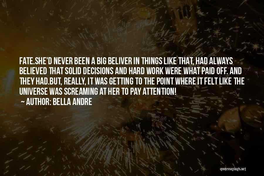Getting Off Work Quotes By Bella Andre