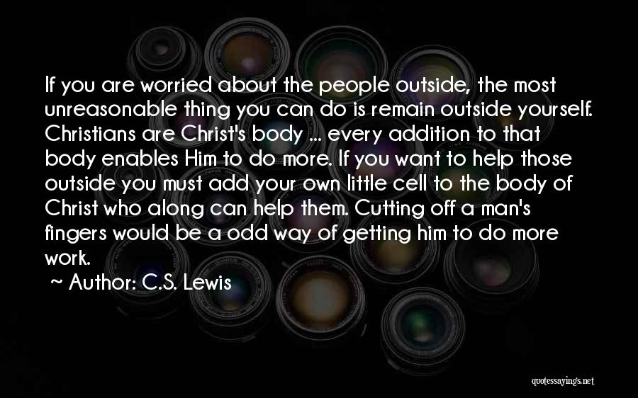 Getting Off Work Quotes By C.S. Lewis