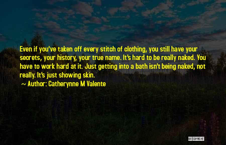 Getting Off Work Quotes By Catherynne M Valente