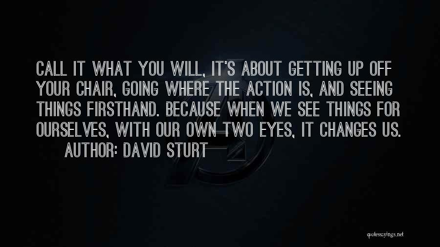 Getting Off Work Quotes By David Sturt