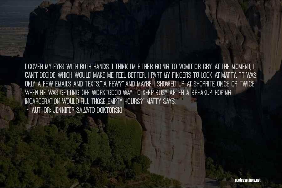 Getting Off Work Quotes By Jennifer Salvato Doktorski