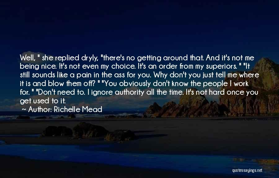 Getting Off Work Quotes By Richelle Mead