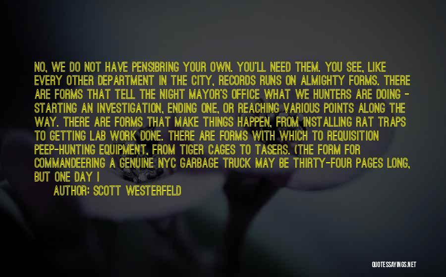 Getting Off Work Quotes By Scott Westerfeld
