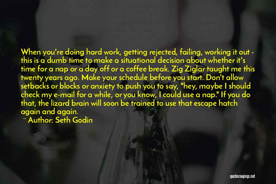 Getting Off Work Quotes By Seth Godin