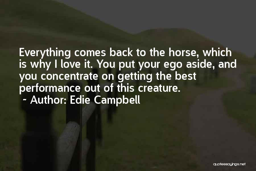 Getting Out What You Put In Quotes By Edie Campbell