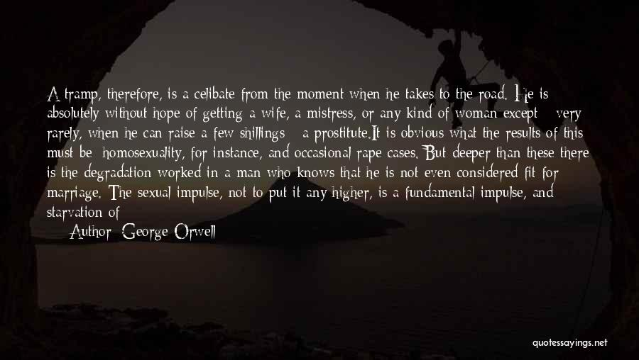 Getting Out What You Put In Quotes By George Orwell