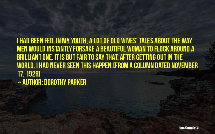 Getting Over Someone You Never Dated Quotes By Dorothy Parker