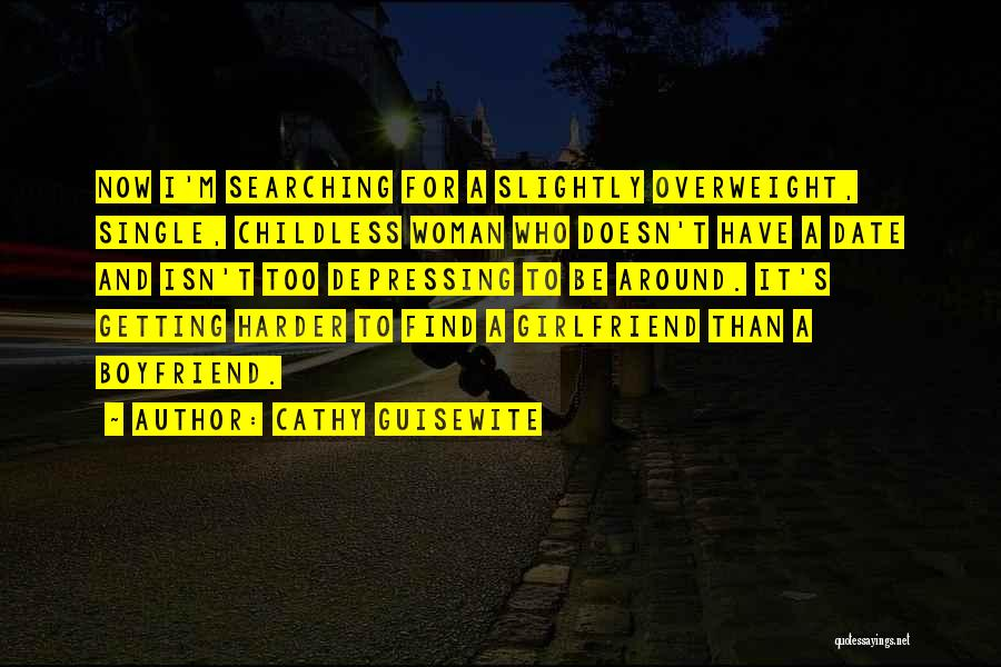 Getting Over Your Boyfriend Quotes By Cathy Guisewite