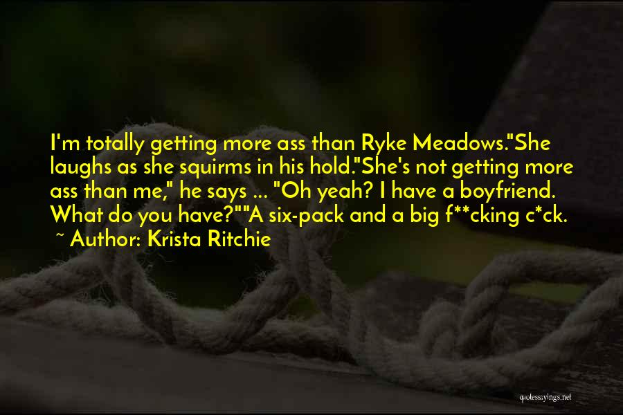 Getting Over Your Boyfriend Quotes By Krista Ritchie
