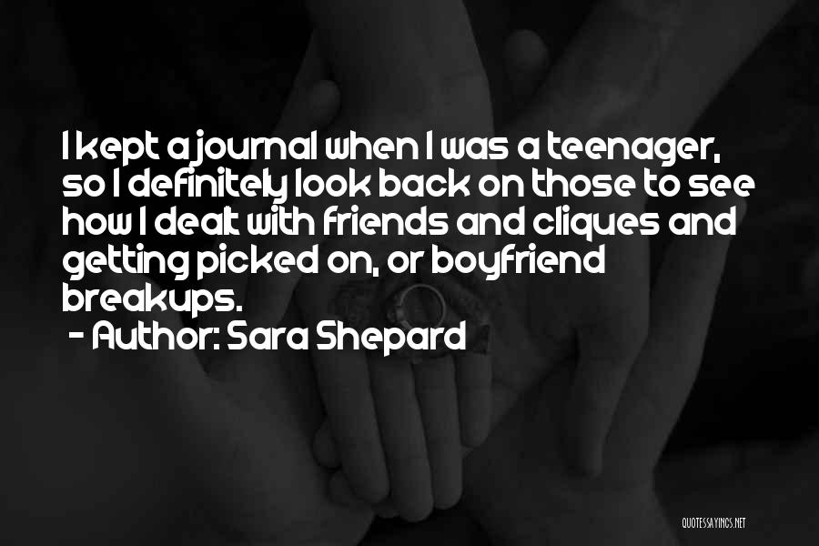 Getting Over Your Boyfriend Quotes By Sara Shepard