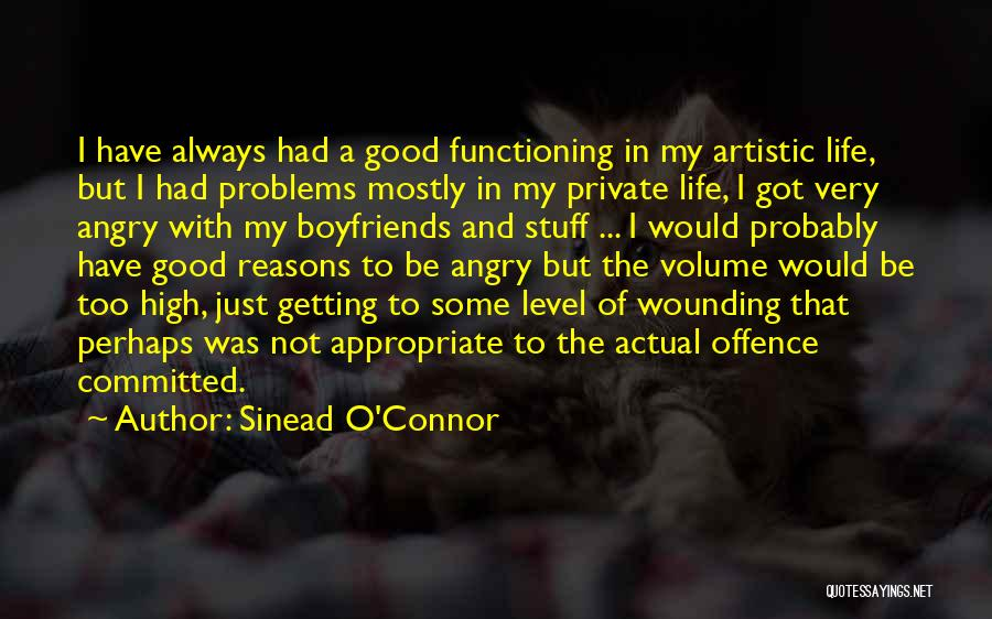 Getting Over Your Boyfriend Quotes By Sinead O'Connor