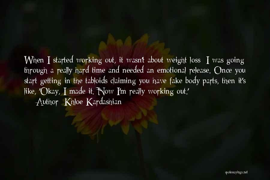 Getting Started Weight Loss Quotes By Khloe Kardashian