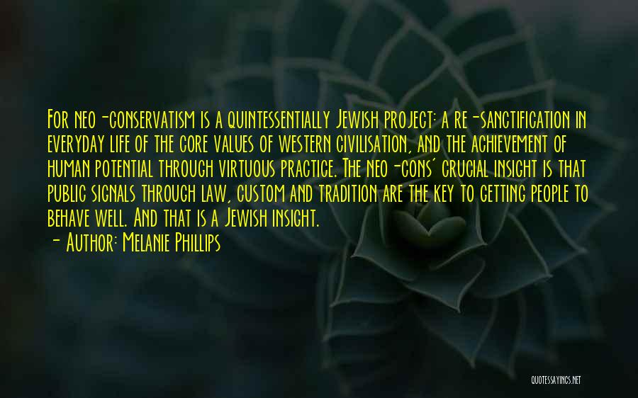 Getting The Best Out Of Life Quotes By Melanie Phillips