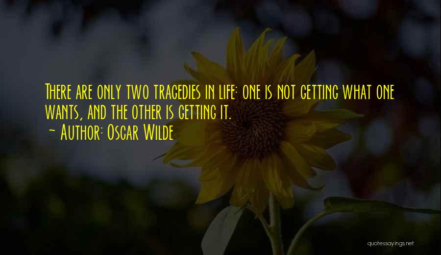 Getting The Best Out Of Life Quotes By Oscar Wilde