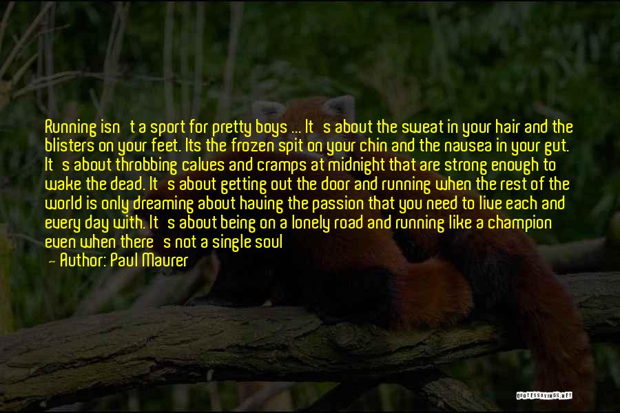 Getting The Best Out Of Life Quotes By Paul Maurer