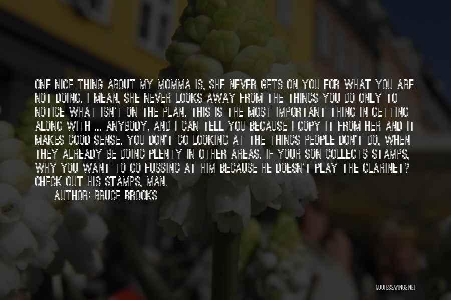 Getting The Man You Want Quotes By Bruce Brooks