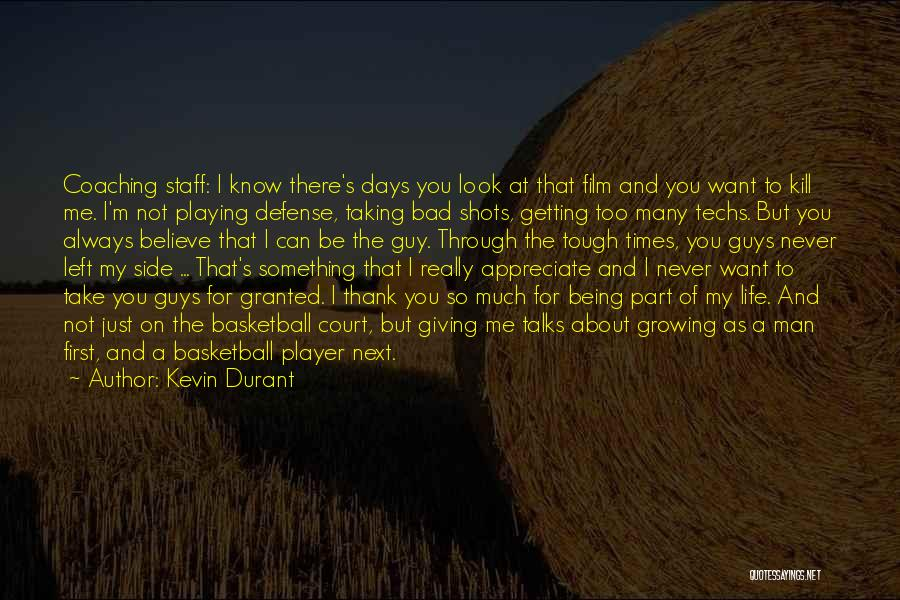 Getting The Man You Want Quotes By Kevin Durant