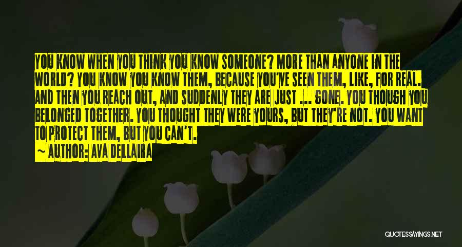 Getting To Know Someone You Like Quotes By Ava Dellaira