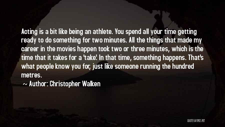 Getting To Know Someone You Like Quotes By Christopher Walken