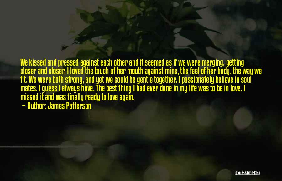 Getting Together Again Quotes By James Patterson