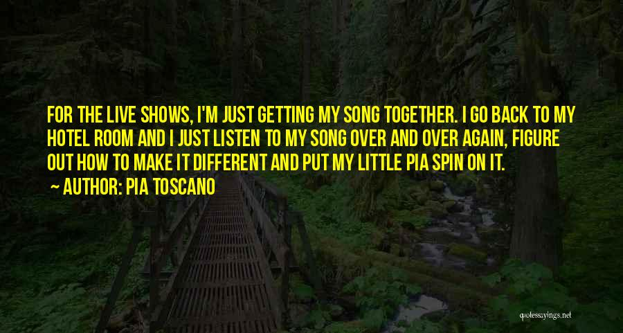 Getting Together Again Quotes By Pia Toscano