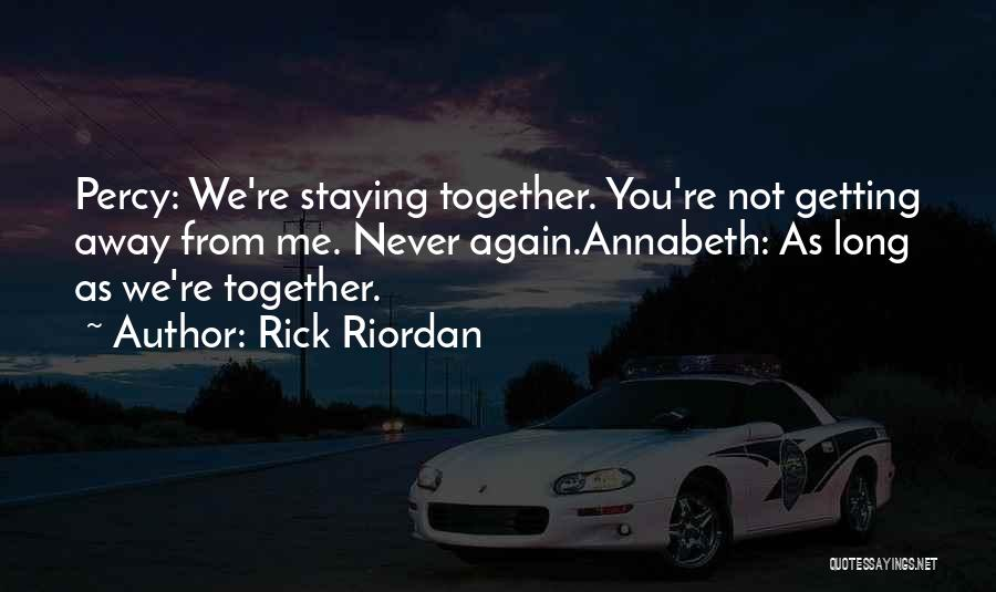 Getting Together Again Quotes By Rick Riordan