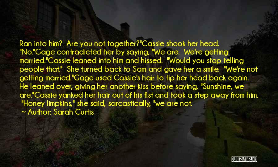 Getting Together Again Quotes By Sarah Curtis