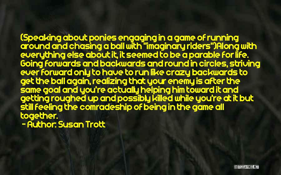 Getting Together Again Quotes By Susan Trott
