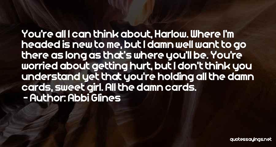 Getting Where You Want To Be Quotes By Abbi Glines