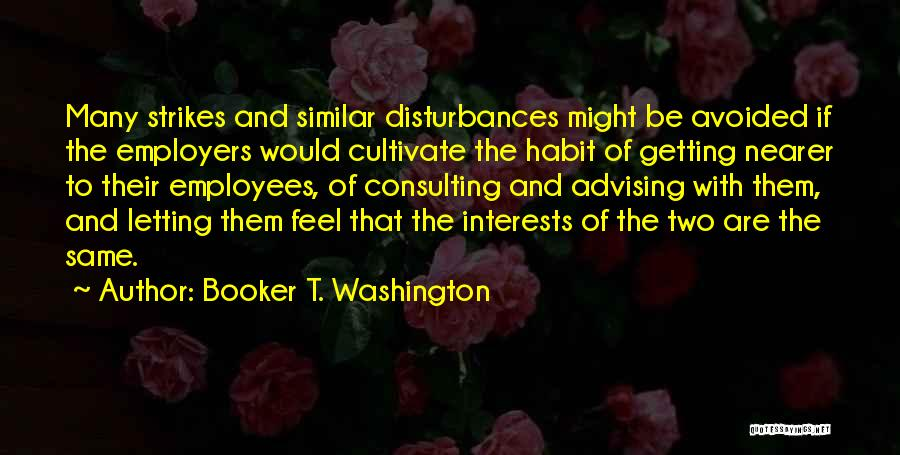Getting Where You Want To Be Quotes By Booker T. Washington