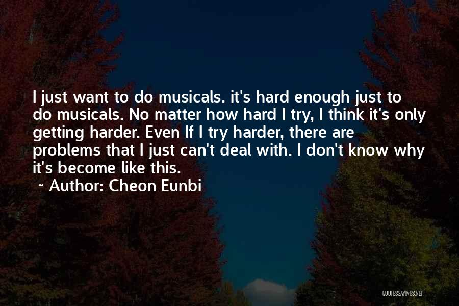 Getting Where You Want To Be Quotes By Cheon Eunbi