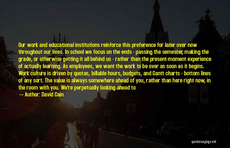 Getting Where You Want To Be Quotes By David Cain