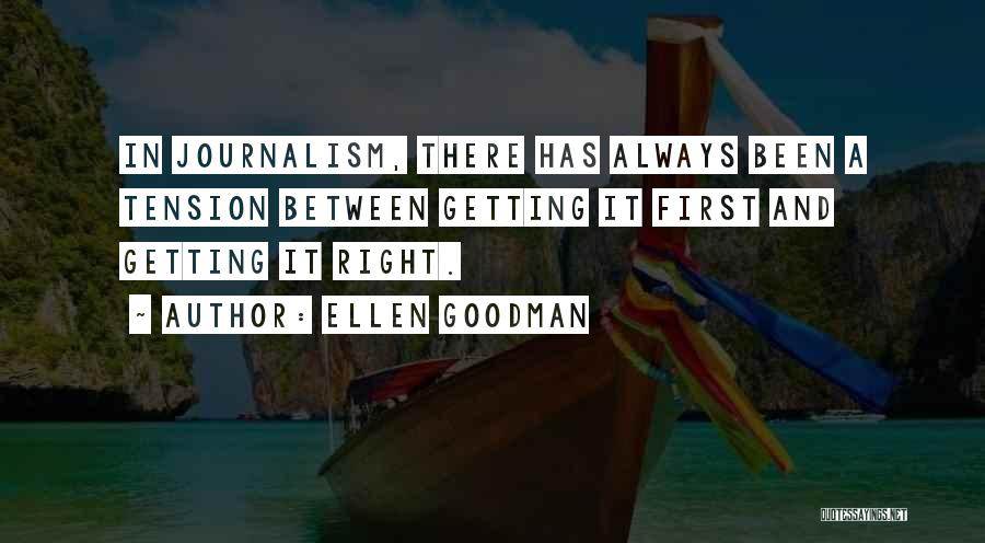 Getting Where You Want To Be Quotes By Ellen Goodman