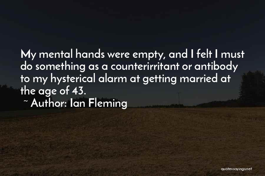 Getting Where You Want To Be Quotes By Ian Fleming