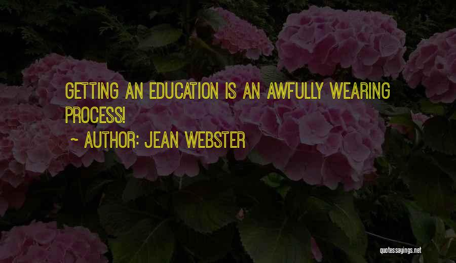 Getting Where You Want To Be Quotes By Jean Webster