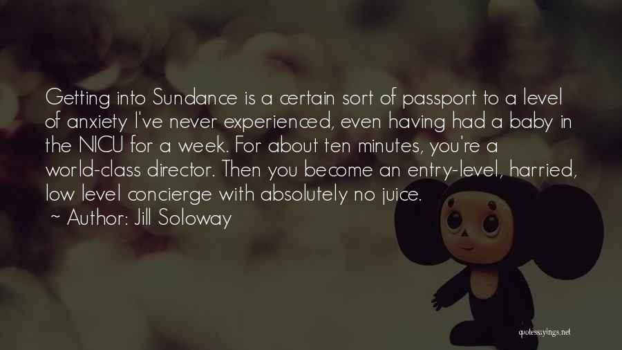 Getting Where You Want To Be Quotes By Jill Soloway