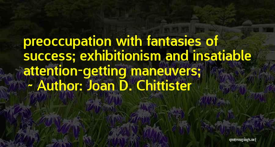 Getting Where You Want To Be Quotes By Joan D. Chittister