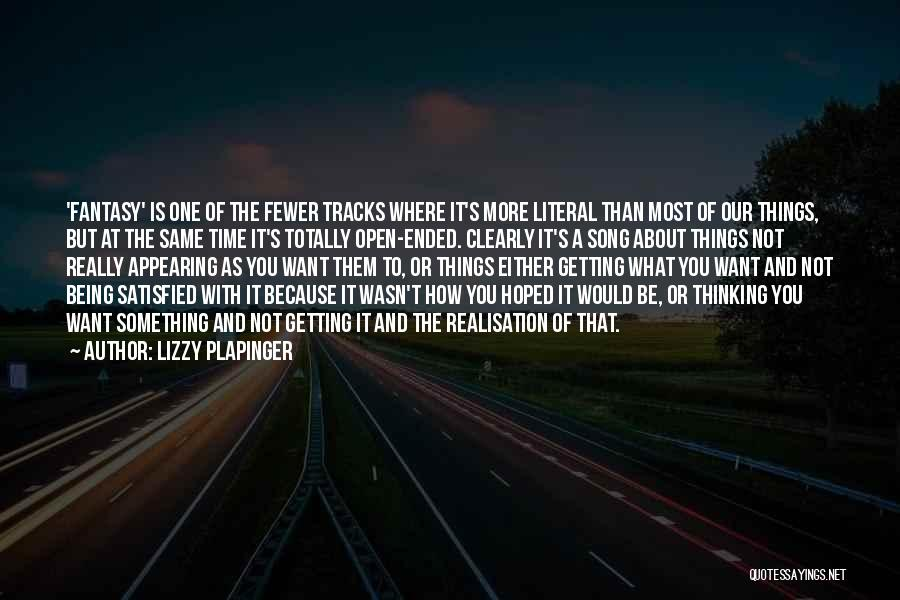 Getting Where You Want To Be Quotes By Lizzy Plapinger