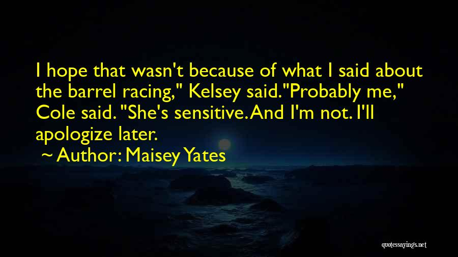 Getting Where You Want To Be Quotes By Maisey Yates