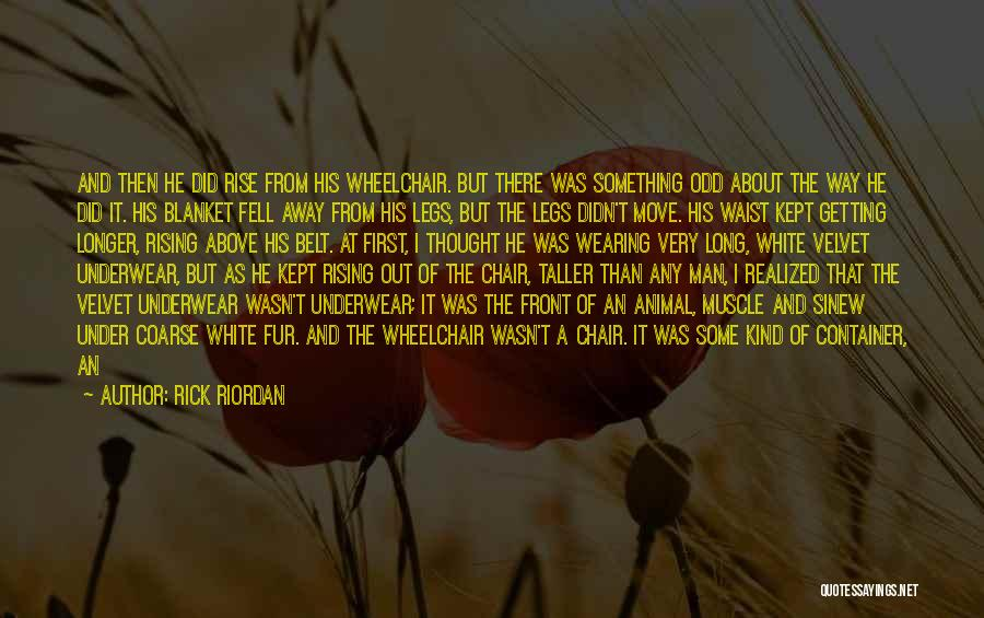 Getting Where You Want To Be Quotes By Rick Riordan