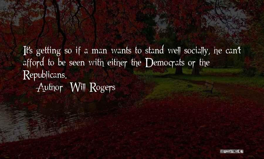 Getting Where You Want To Be Quotes By Will Rogers