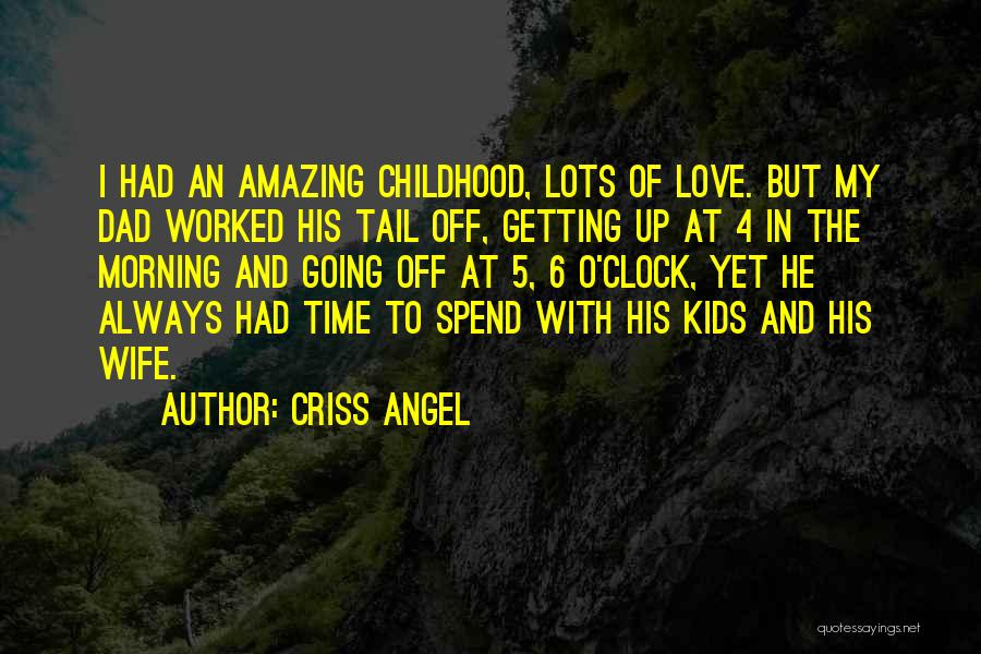 Getting Worked Up Quotes By Criss Angel