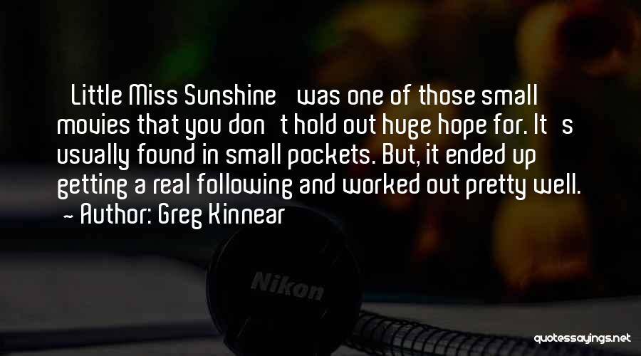 Getting Worked Up Quotes By Greg Kinnear